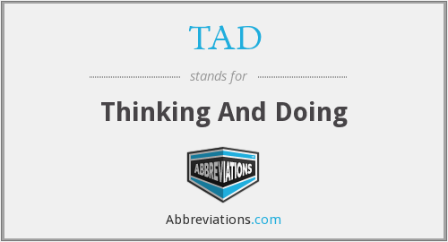 TAD - Thinking And Doing
