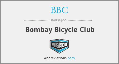 BBC - Bombay Bicycle Club