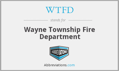 WTFD - Wayne Township Fire Department