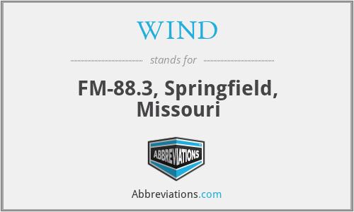WIND - FM-88.3, Springfield, Missouri
