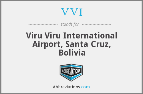 VVI - Viru Viru International Airport, Santa Cruz, Bolivia
