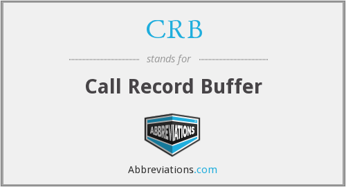 CRB - Call Record Buffer