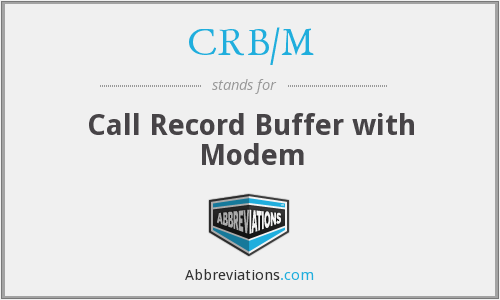 CRB/M - Call Record Buffer with Modem