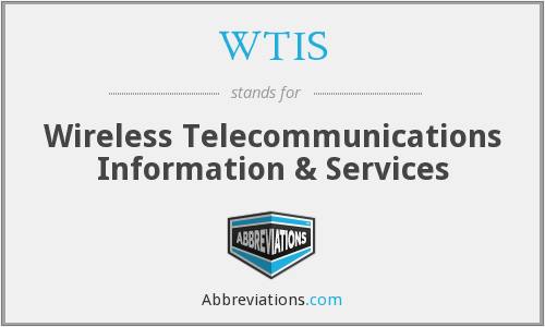 What does WTIS stand for?