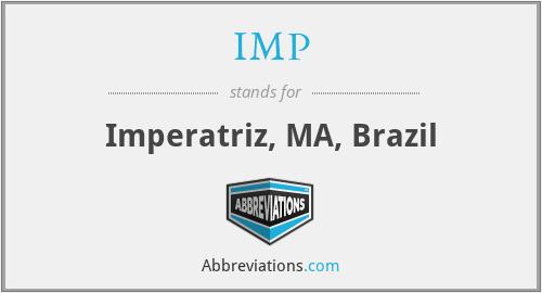 IMP - Imperatriz, MA, Brazil
