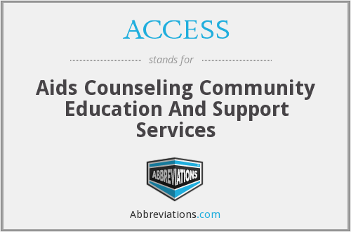 ACCESS - Aids Counseling Community Education And Support Services