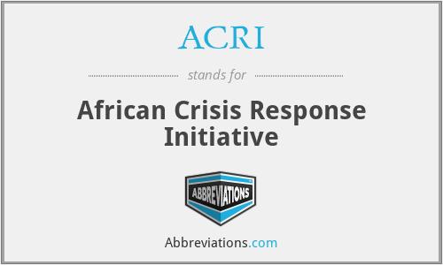 ACRI - African Crisis Response Initiative