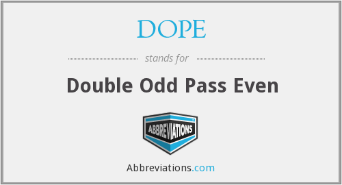 DOPE - Double Odd Pass Even