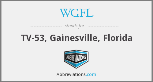 WGFL - TV-53, Gainesville, Florida