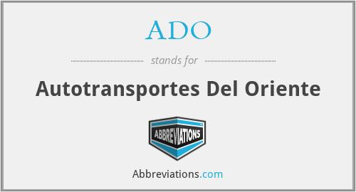 ADO - Autotransportes Del Oriente