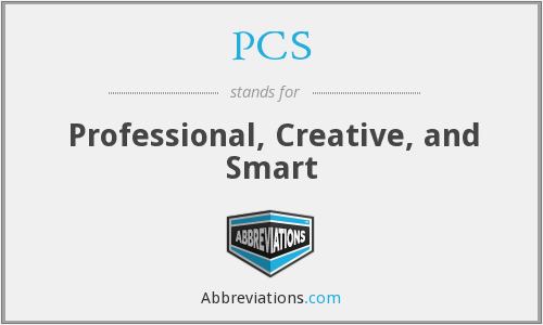 PCS - Professional, Creative, and Smart