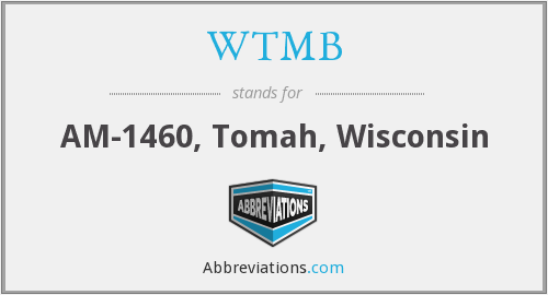 WTMB - AM-1460, Tomah, Wisconsin