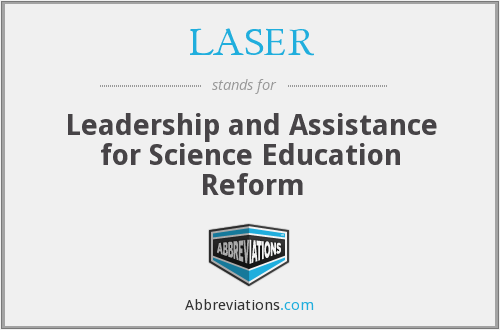 LASER - Leadership and Assistance for Science Education Reform