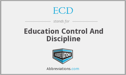 ECD - Education Control And Discipline