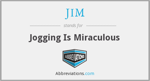 JIM - Jogging Is Miraculous