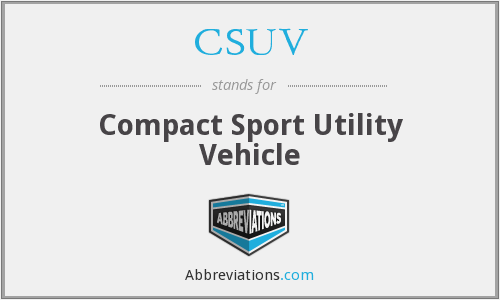 CSUV - Compact Sport Utility Vehicle