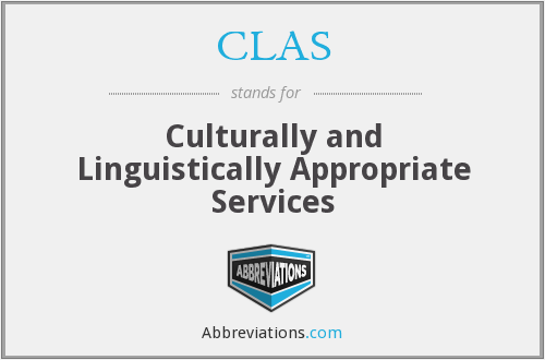 CLAS - Culturally and Linguistically Appropriate Services