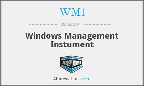 WMI - Windows Management Instument