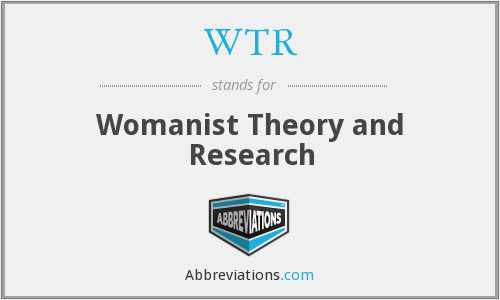 WTR - Womanist Theory and Research