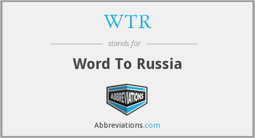 WTR - Word To Russia