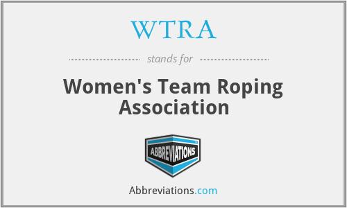 WTRA - Women's Team Roping Association