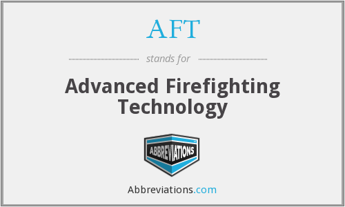 AFT - Advanced Firefighting Technology