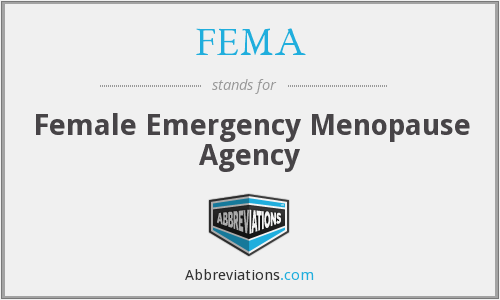 FEMA - Female Emergency Menopause Agency