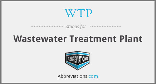 WTP - Wastewater Treatment Plant