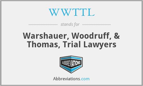 WWTTL - Warshauer, Woodruff, & Thomas, Trial Lawyers
