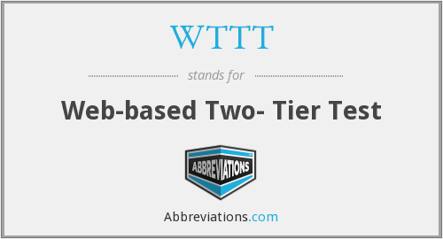 WTTT - Web-based Two- Tier Test