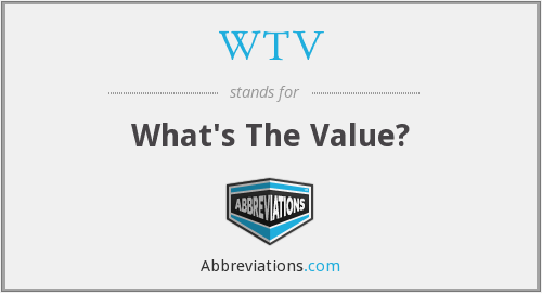 WTV - What's The Value?