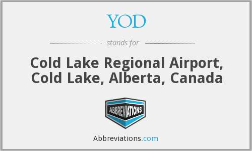 YOD - Cold Lake Regional Airport, Cold Lake, Alberta, Canada