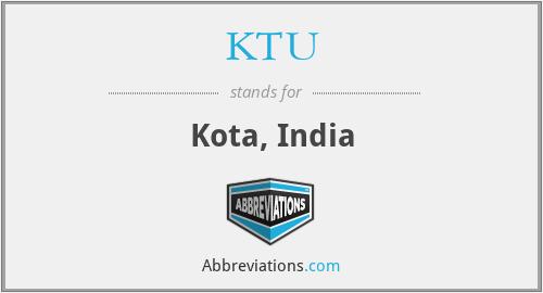 KTU - Kota, India