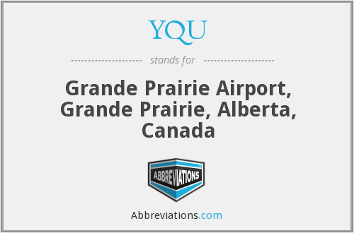 YQU - Grande Prairie Airport, Grande Prairie, Alberta, Canada