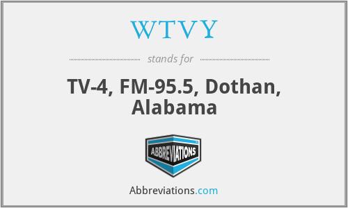 WTVY - TV-4, FM-95.5, Dothan, Alabama