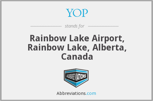 YOP - Rainbow Lake Airport, Rainbow Lake, Alberta, Canada