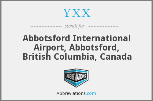YXX - Abbotsford International Airport, Abbotsford, British Columbia, Canada