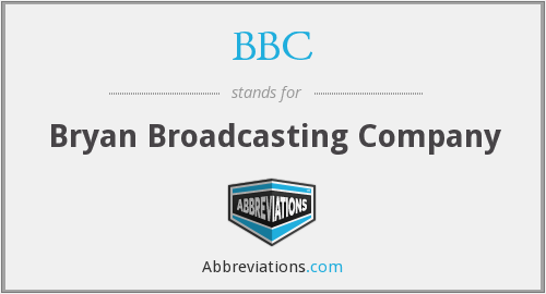 BBC - Bryan Broadcasting Company