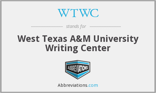 WTWC - West Texas A&M University Writing Center