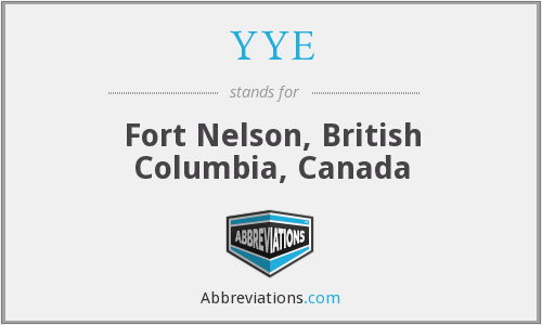 YYE - Fort Nelson, British Columbia, Canada