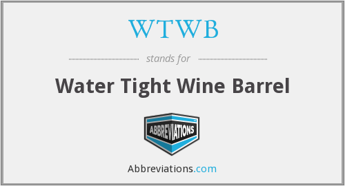 WTWB - Water Tight Wine Barrel