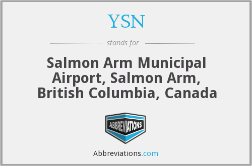 YSN - Salmon Arm Municipal Airport, Salmon Arm, British Columbia, Canada