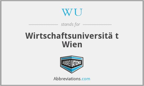 WU - Wirtschaftsuniversitä t Wien