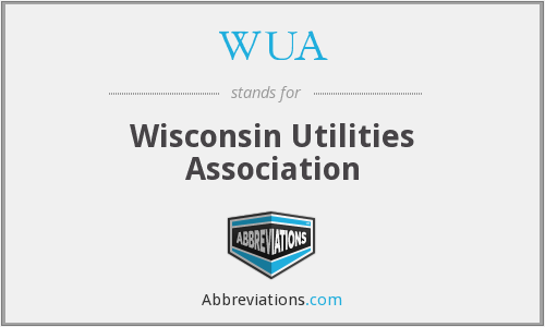 WUA - Wisconsin Utilities Association