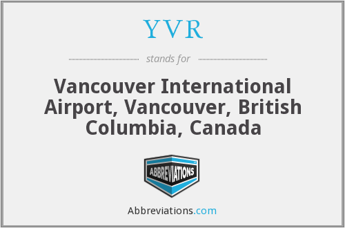 What does YVR stand for?