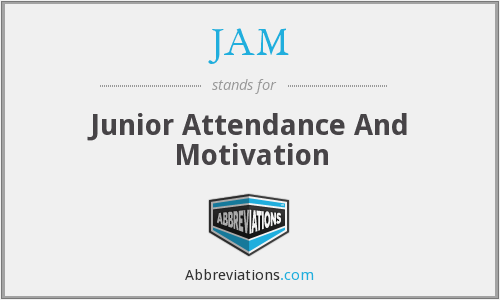 JAM - Junior Attendance And Motivation
