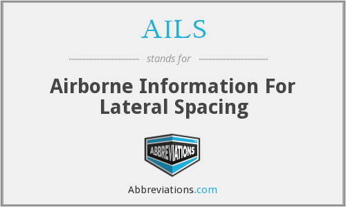 AILS - Airborne Information For Lateral Spacing