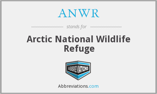 ANWR - Arctic National Wildlife Refuge