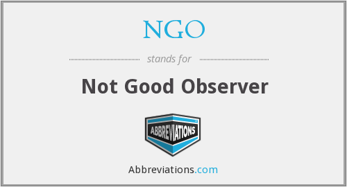 NGO - Not Good Observer