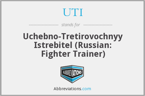 UTI - Uchebno-Tretirovochnyy Istrebitel (Russian: Fighter Trainer)